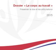 """Dossier """"Le corps au travail"""" 2015"""