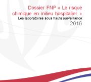 """Dossier """"Prévention des risques chimiques dans les hôpitaux"""" 2016"""